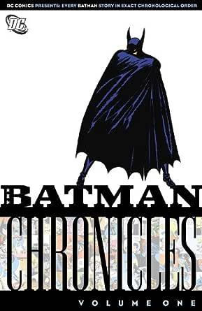 Amazon Com Batman Chronicles Vol 1 Ebook Finger Bill Kane Bob Kindle Store