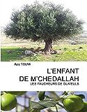 img - for L'Enfant de M'Chedallah: Les Faucheurs de Gla euls (French Edition) book / textbook / text book