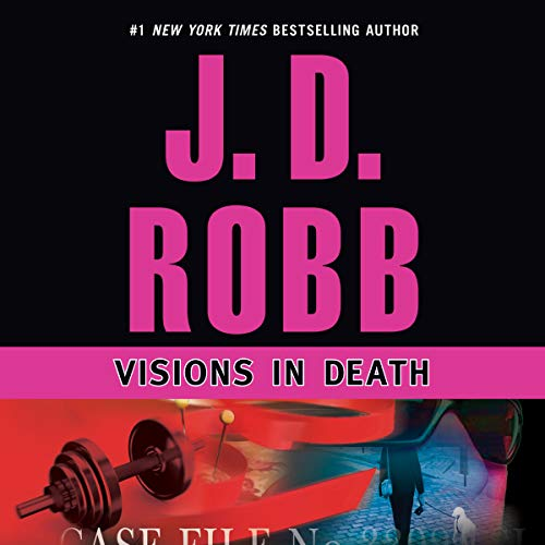 (Visions in Death: In Death, Book 19)