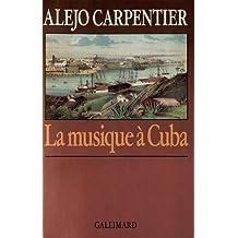 MUSIQUE À CUBA (LA)