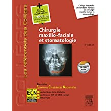 Chirurgie maxillo-faciale et stomatologie (French Edition)