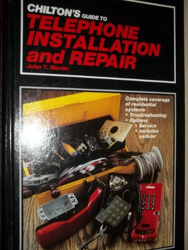 Chilton's Guide to Telephone Installation and Repair