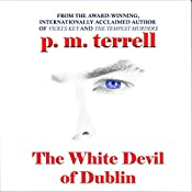 The White Devil of Dublin: Ryan O'Clery Suspense, Book 2 | p.m. terrell