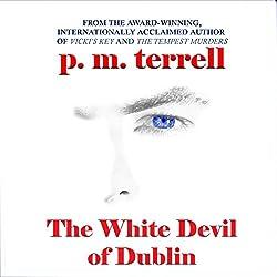 The White Devil of Dublin
