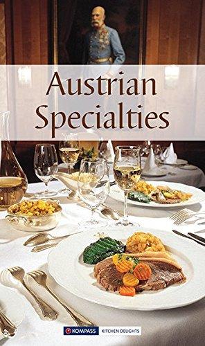 Read Online Austrian Specialities. Die beliebtesten Rezepte der Original-Österreichischen Küche. Englische Ausgabe ebook