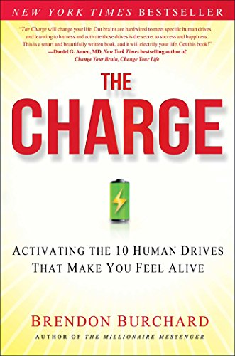 the-charge-activating-the-10-human-drives-that-make-you-feel