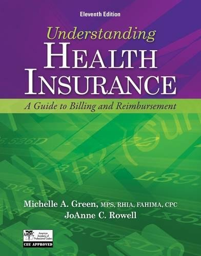 Understanding Health Insurance: A Guide to Billing and Reimbursement (with Premium Website Printed Access Card and Cengage EncoderPro.com Demo Printed ... (Flexible Solutions - Your Key to - Reimbursement Insurance