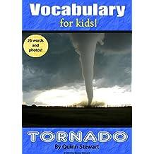Vocabulary for Kids!: Tornado