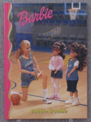 Barbie: Double trouble (Barbie & friends book ()
