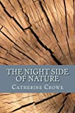 img - for The Night Side of Nature: Or, Ghosts and Ghost Seers book / textbook / text book