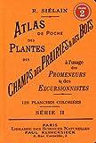 Atlas de poche des plantes des champs, des prairies et des bois : Volume 2