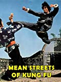 Mean Streets of Kung Fu