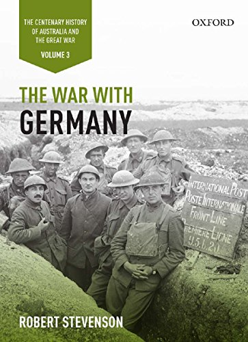 BOOK The War with Germany: The Centenary History of Australia and the Great War<br />R.A.R
