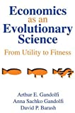 img - for Economics as an Evolutionary Science: From Utility to Fitness by Arthur E. Gandolfi (2002-09-20) book / textbook / text book