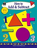 How to Add and Subtract, Garde 2, Mary Rosenberg, 1576909433