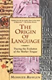 img - for Origin of Language by Ruhlen, Merritt [Paperback] book / textbook / text book