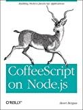 CoffeeScript on Node. Js, Bergius, Henri, 1449316840