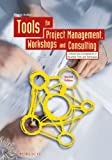 Tools for Project Management, Workshops and Consulting, Nicolai Andler, 3895783706