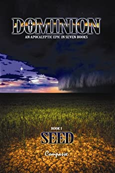 Dominion I: Seed by [Compasse]