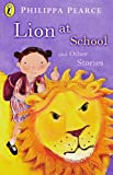 img - for Lion At School And Other Stories (Young Puffin Read Alouds) book / textbook / text book