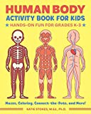 Human Body Activity Book for Kids: Hands-On Fun for