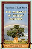 The Miracle at Speedy Motors, Alexander McCall Smith, 0375424482