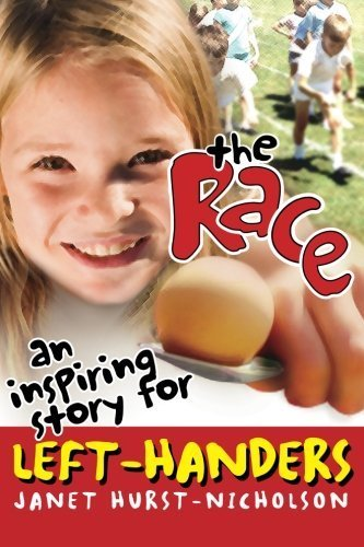 The Race (an inspiring story for left-handers) by Jan Hurst-Nicholson - Hurst Stores Mall