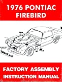 1976 Pontiac Firebird and Trans Am Factory Assembly Manual Includes 400, Formula & Esprit