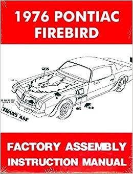 1976 PONTIAC FIREBIRD FACTORY ASSEMBLY MANUAL