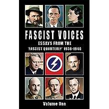 Fascist Voices: Essays from the 'Fascist Quarterly' 1936-1940 - Volume 1