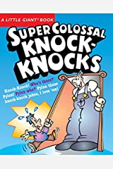 A Little Giant® Book: Super Colossal Knock-Knocks Paperback