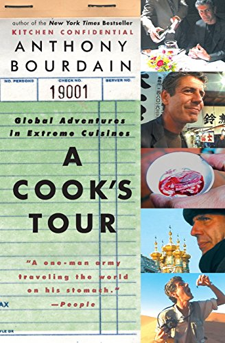 A Cook's Tour: Global Adventures in Extreme Cuisines cover