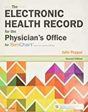 The Electronic Health Record for the Physician's Office: For Simchart for the Medical Office