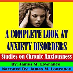 A Complete Look at Anxiety Disorders