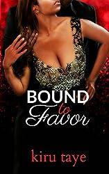 Bound To Favor (Bound Series Book 4)