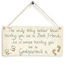 The only thing better than having you as a Best Friend...Godparent - Personalised Wooden Sign Gift By meijiafei