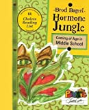 img - for Hormone Jungle: Coming of Age in Middle School book / textbook / text book