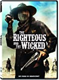 The Righteous and The Wicked [DVD]