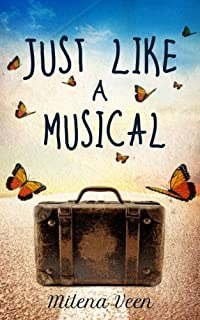 Just Like A Musical by Milena Veen ebook deal