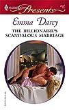 The Billionaire's Scandalous Marriage, Emma Darcy, 0373126271