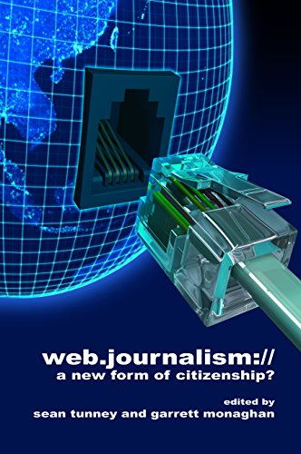 Web Journalism: A New Form of Citizenship?