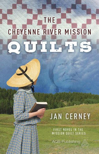 The Cheyenne River Mission Quilts (Mission Quilt Series) ()