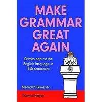 Make Grammar Great Again