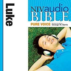 NIV Audio Bible, Pure Voice: Luke Audiobook