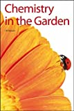 Chemistry in the Garden, Hanson, James Ralph, 1847559573