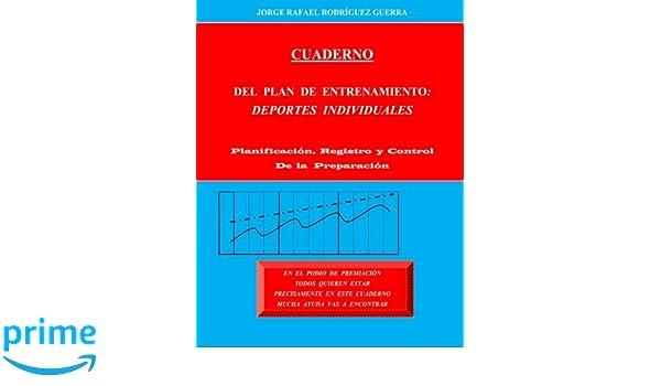 Cuaderno del Plan de Entrenamiento: Deportes Individuales ...