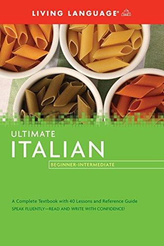 Ultimate Italian Beginner-Intermediate (Coursebook) (Ultimate Beginner-Intermediate) from Bancheri, Salvatore, Ph.D./ Lettieri, Michael, Ph.D.