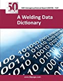 A Welding Data Dictionary, nist, 1493755153