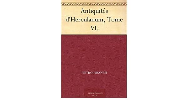 Antiquites d'Herculanum, Tome IV. Bronzes [French]