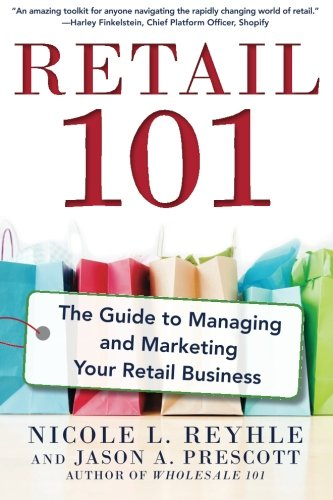 Cheap price Retail 101: The Guide Managing and Marketing Your Business